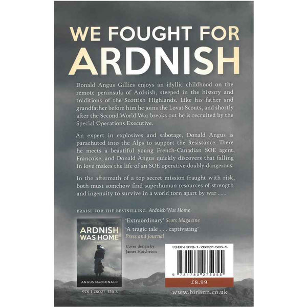 We Fought For Ardnish by Angus MacDonald back cover