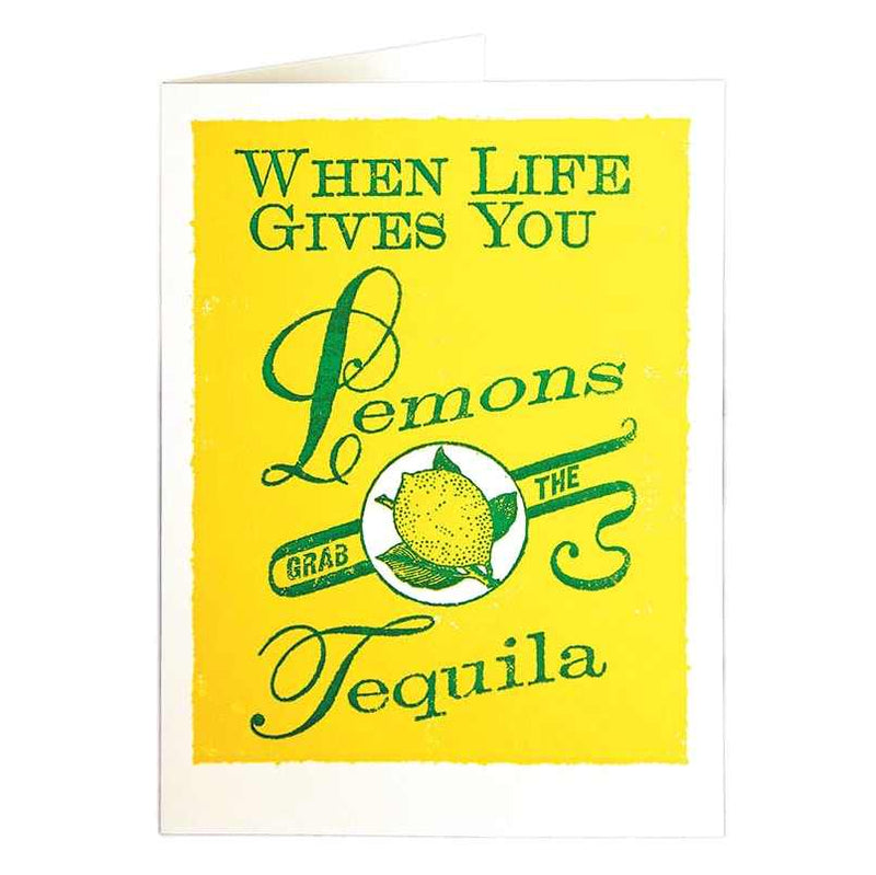 When Life Gives You lemons Grab The Tequila greetings card QP245