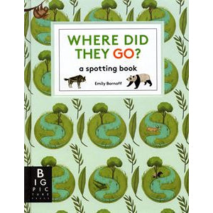 Where Did They Go - A Spotting Book