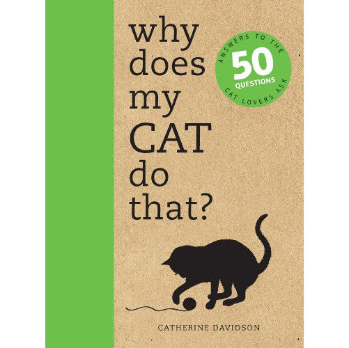 Catherine Davidson - Why Does My Cat Do That?
