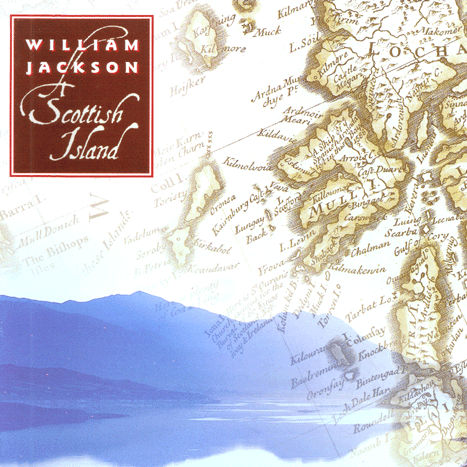 William Jackson - A Scottish Island CD MRCD011