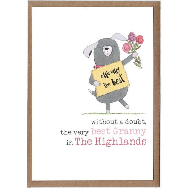 Without A Doubt The Best Granny In The Highlands Card