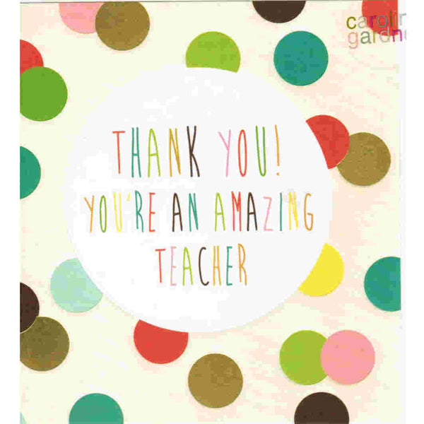 Thank You! You're An Amazing Teacher - Card