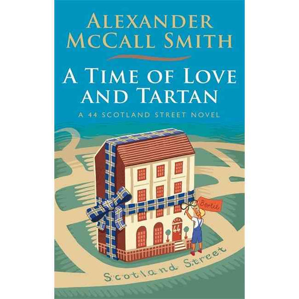 alexander mccall smith a time of love and tartan