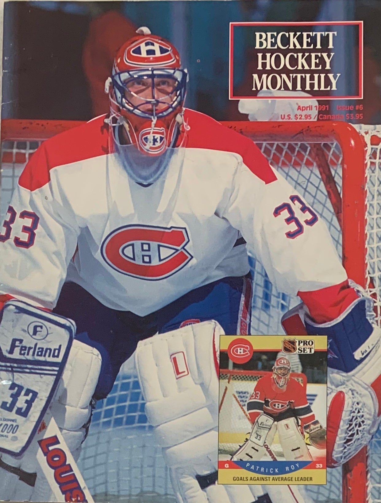Patrick Roy Beckett Hockey Monthly April 1991 Issue #6 - Latitude Sports Marketing