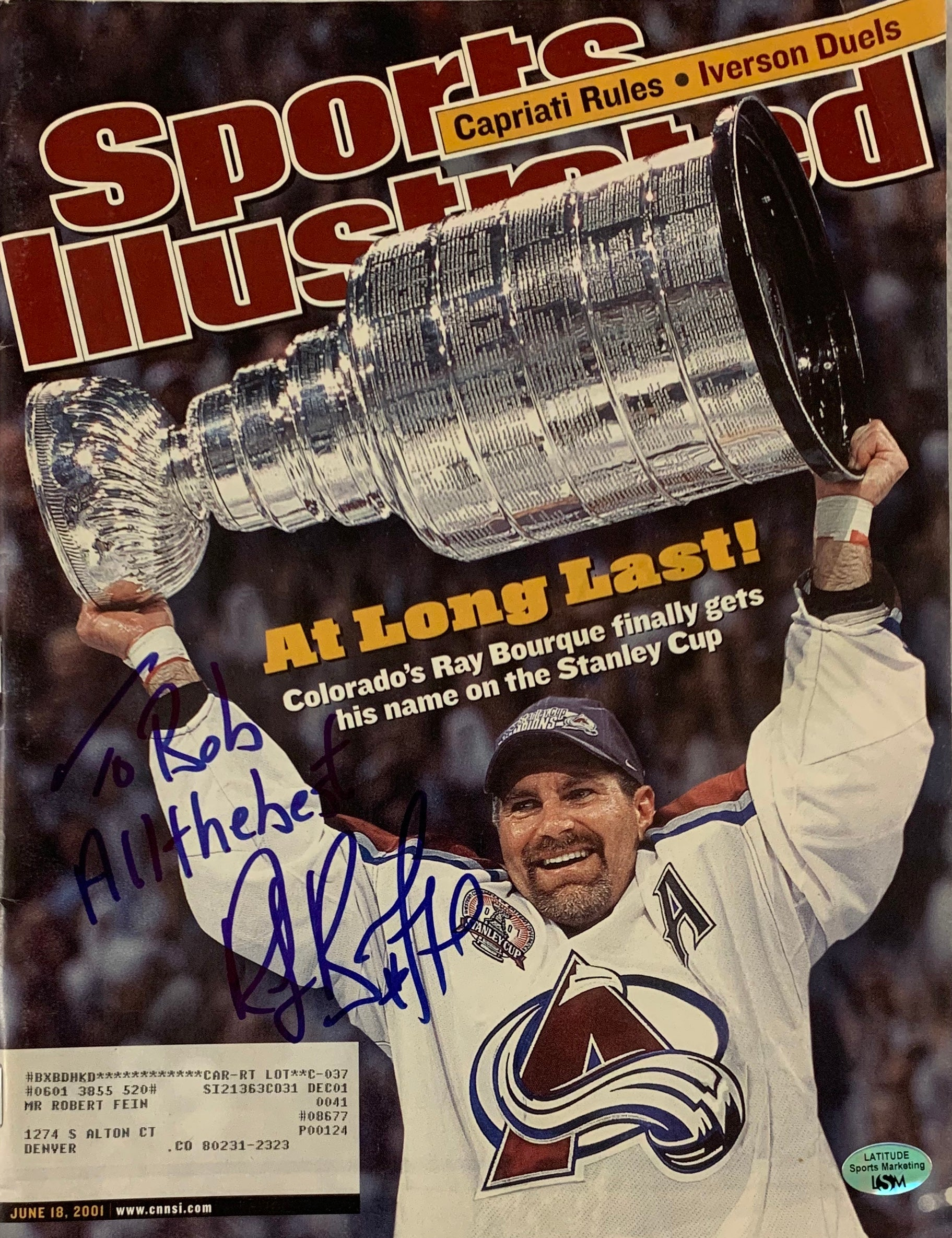 "Ray Bourque Autographed Sports Illustrated Inscribed ""To Bob All The Best"" - Latitude Sports Marketing"