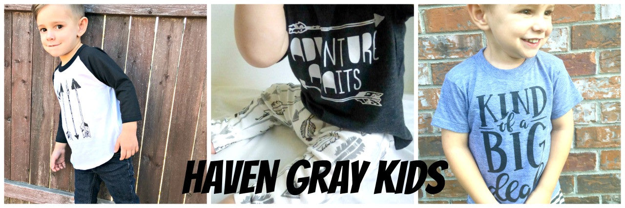 Haven Gray Kids - What's New