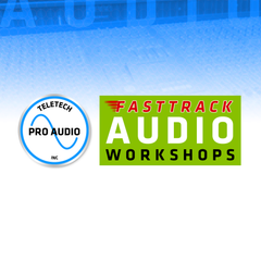 Teletech Pro Audio FAST TRACK AUDIO WORKSHOPS