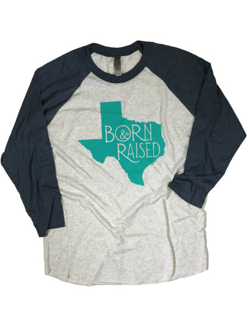 Born & Raised in Texas Baseball Tee