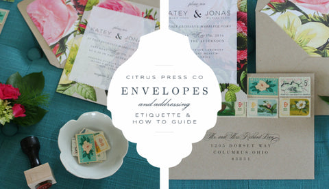 Wedding envelope addressing citrus press putting together a wedding invitation is unlike putting together any other piece of mail several enclosures usually accompany the invitation itself stopboris Choice Image