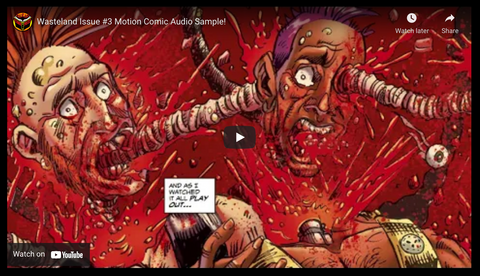 SEE NEW Video SNEAK! Wasteland Issue #3! Motion Comic Action! On Sale THIS FRIDAY!