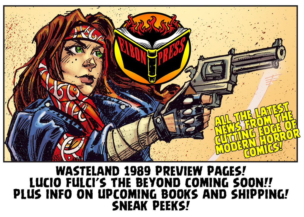 Wasteland 1989 Preview Pages! Maniac 2 News! The Beyond Sneak Peeks!