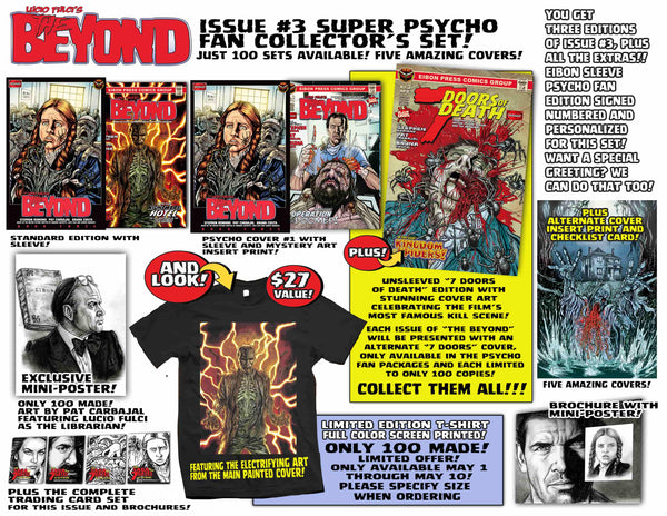 The Beyond Issue #3 Psycho Fan Set! 3 Comics With 2 Variant Covers! Plus A Full Color T-Shirt! 4 Trading Cards, Poster and MORE - LESS THAN 5 Sets Left!!