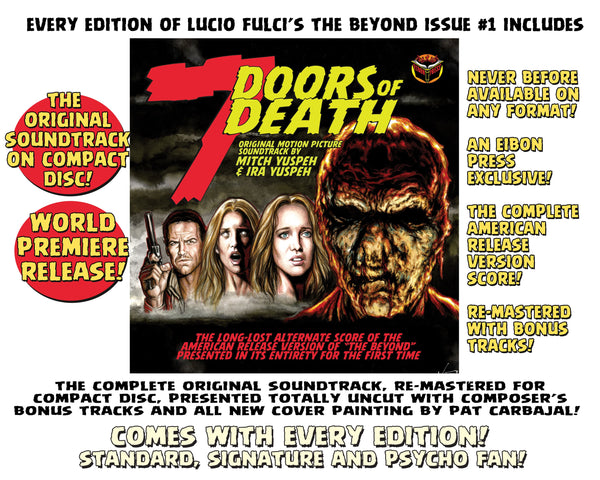 The Beyond Issue #1 Signature Edition! Includes 7 Doors Of Death Soundtrack CD, Signed Print and 2 Exclusive Trading Cards! - Only 300 Copes!