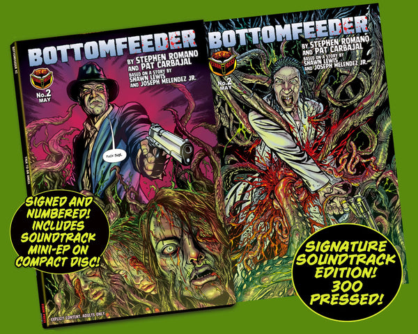 Bottomfeeder Issue #2 Signature Soundtrack CD Edition!