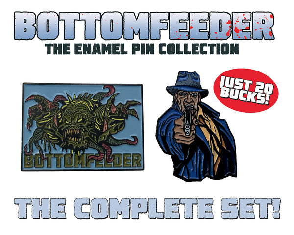 Bottomfeeder Enamel Pin Collection Complete Set - Both Pins Included! - Only 50 Sets Available!