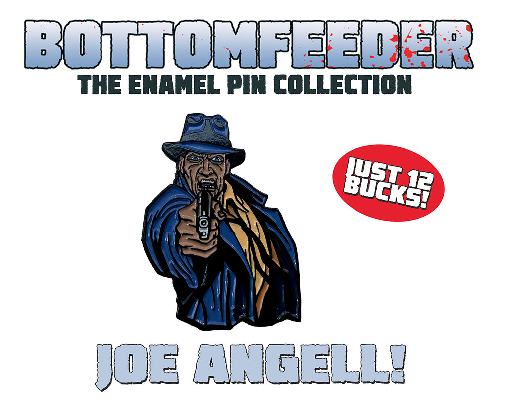 Joe Angell - Bottomfeeder Enamel Pin Collection - Limited To 50 Pins!
