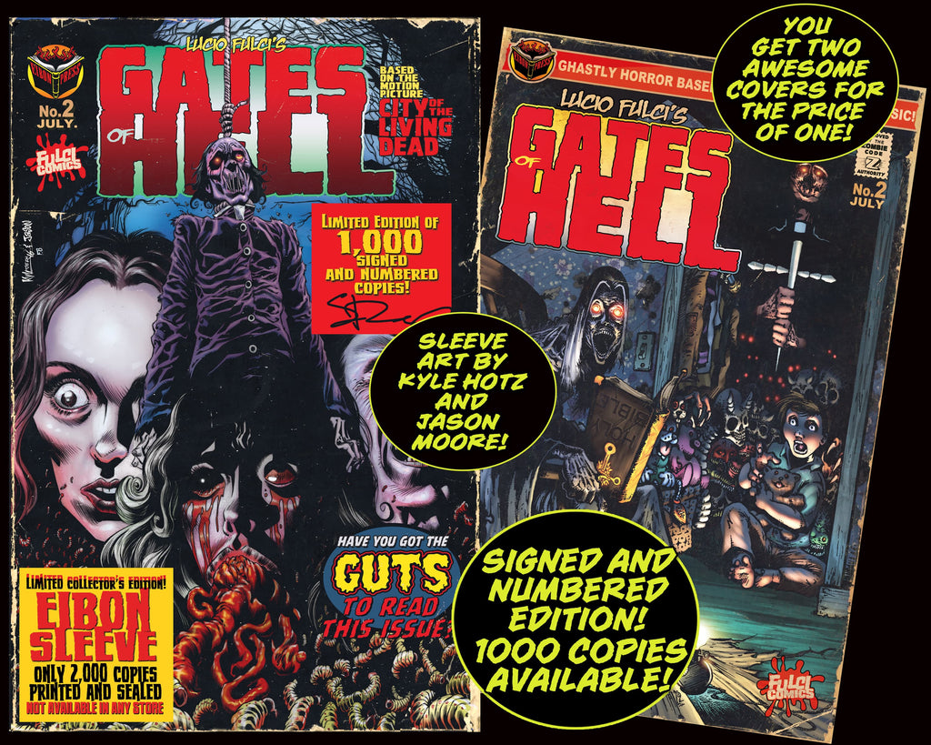LUCIO FULCI'S GATES OF HELL #2 With EIBON SLEEVE- SIGNED Edition. Only 1,000!