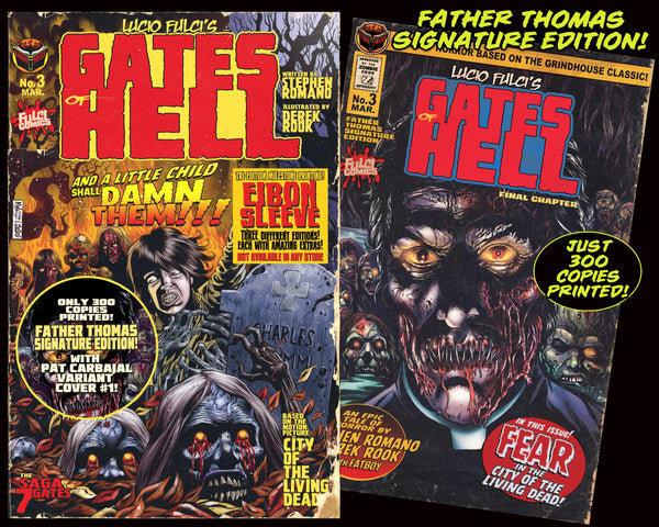 LUCIO FULCI'S GATES OF HELL #3: Father Thomas Signature Edition - Only 300 Copies!