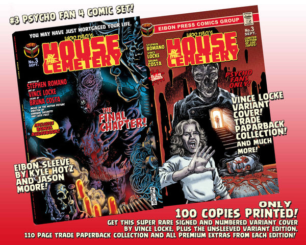 House By The Cemetery Issue #3 Psycho Fan Set! 4 Comics! 110 page Noir Ashcan Collection! TWO Variant Covers! - Only 100 Copies!