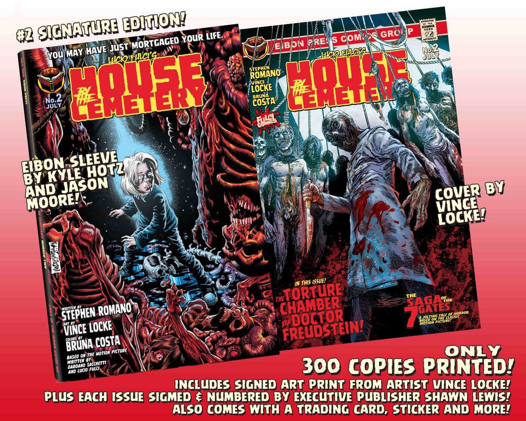 House By The Cemetery Issue #2 Signature Edition - Only 300 Copies!