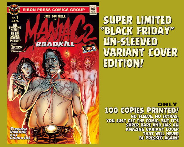 Maniac 2: Roadkill Special Un-Sleeved Variant Cover Edition - Only 100 Printed!