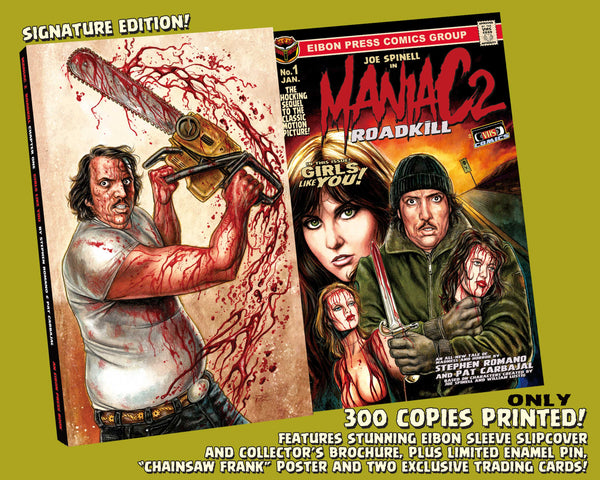 Maniac 2: Roadkill Signature Edition Signed And Numbered Comic! 2 Trading Cards! Enamel Pin! 11x17 Poster! Only 300 Copies!