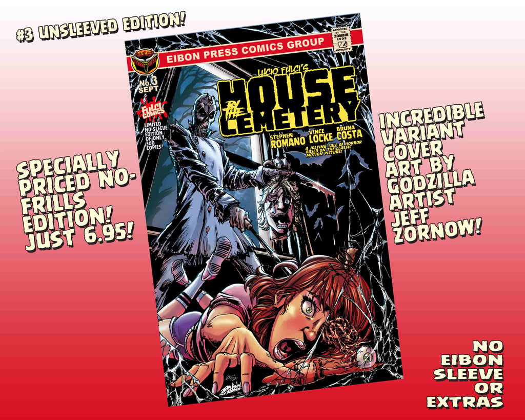 House By The Cemetery Issue #3 Un-Sleeved Variant Cover Edition! Just The Comic, No Sleeve/No Extras - Only 300 Copies!
