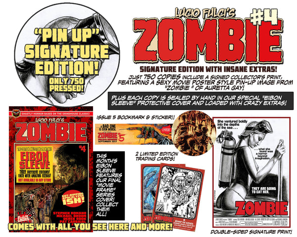 LUCIO FULCI'S ZOMBIE #4 - PIN UP SIGNATURE EDITION - ONLY 750!