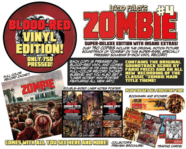 LUCIO FULCI'S ZOMBIE #4 - BLOOD RED VINYL EDITION - ONLY 750! Less than 50 copies left!