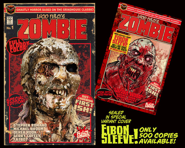 LUCIO FULCI'S ZOMBIE #1 SPECIAL EDITION REPRINT With EIBON SLEEVE - Unsigned Only 500!