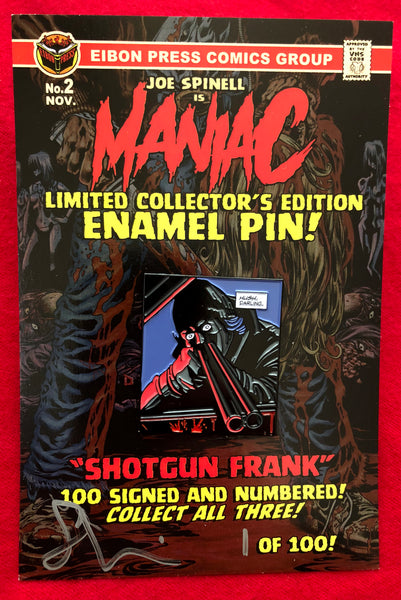 "Maniac Enamel Pin No.2 ""Shotgun Frank"" - Less than 20 left!"