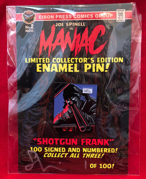 "Maniac Enamel Pin No.2 ""Shotgun Frank"" - Only 100 Available!"