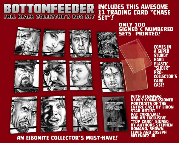 Bottomfeeder FULL BLACK Psycho Edition! Full Black Box Set Signed And Numbered With 30 Amazing Collectible Pieces!