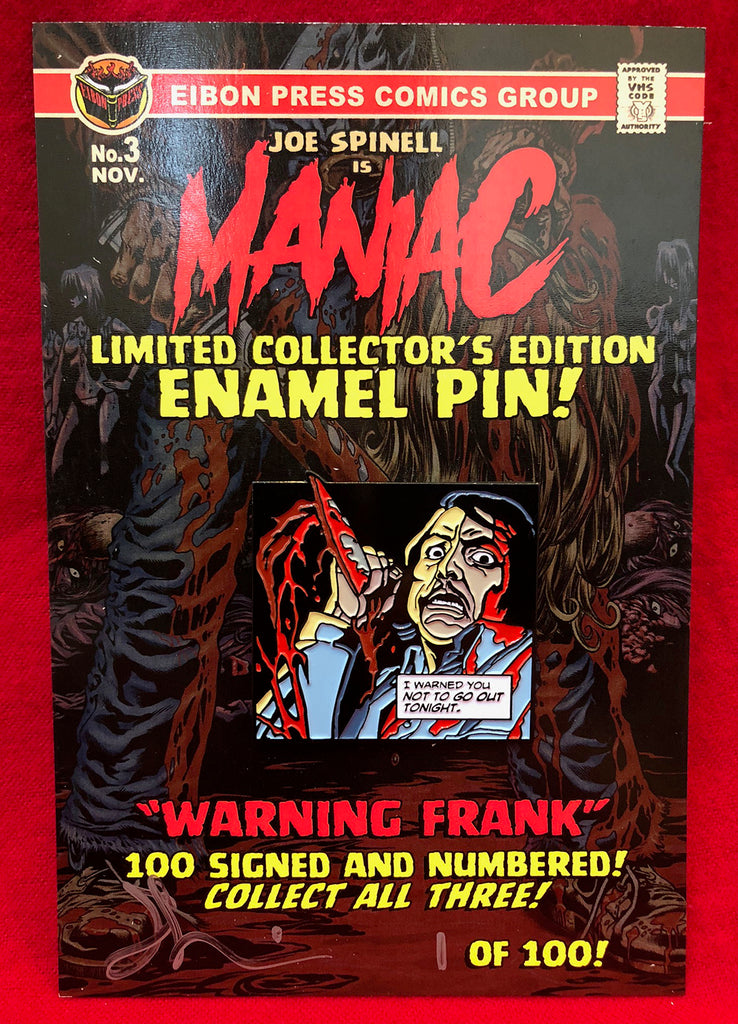 "Maniac Enamel Pin No.3 ""Warning Frank"" - Less than 20 left!"