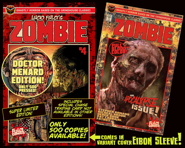 LUCIO FULCI'S ZOMBIE #4 - DR MENARD EDITION - ONLY 500!