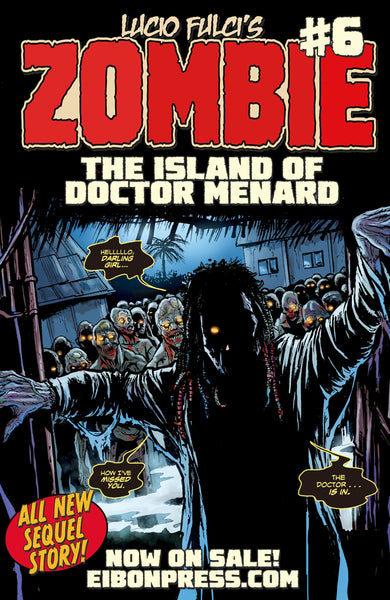 Zombie Issue #6 Standard Edition (unsigned) - Only 600 Copies!