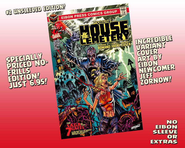 House By The Cemetery Issue #2 Un-Sleeved Variant Cover Edition - Only 300 Copies! Just The Comic, No Sleeve/No Extras.