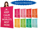 "Keep Calm You're The World's Best Mom - 40"" x 60"" Ivory Plush Blanket"