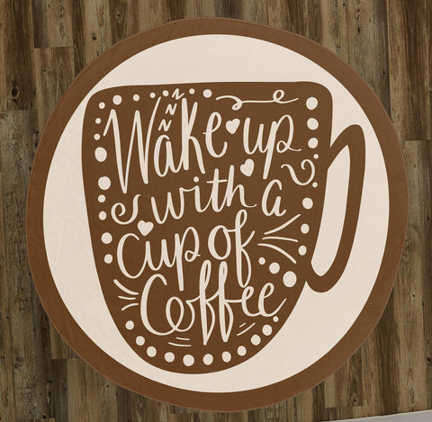 "Coffee Lover's ""Wake Up With a Cup of Coffee"" 60"" Round Microfiber Beach Towel"