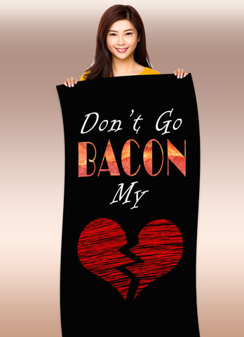 "Don't Go ""Bacon"" My Heart 30"" x 60"" Microfiber Beach Towel"
