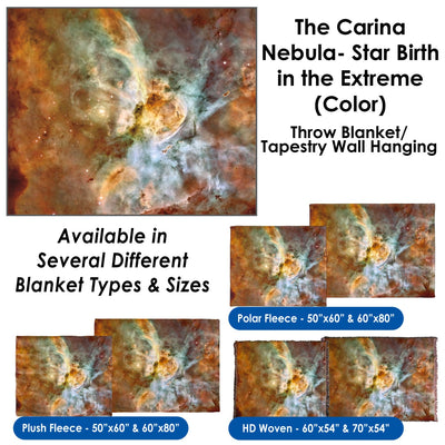 The Carina Nebula, Star Birth in the Extreme (Color) - Throw Blanket / Tapestry Wall Hanging