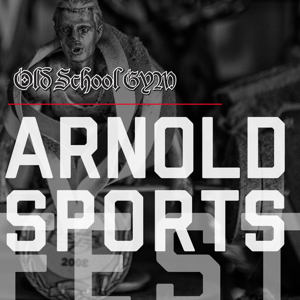 Old School Gym™ WEEKEND PASS - Arnold's Sports Fest