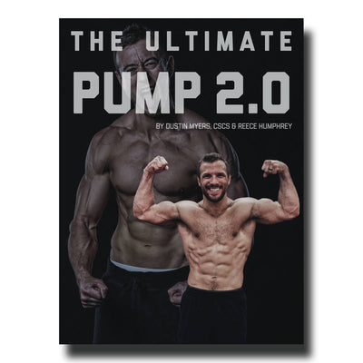 The Ultimate Pump 2.0  | E-Book By Dustin Myers & Reece Humphrey