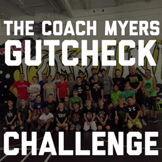 The Coach Myers GutCheck Challenge