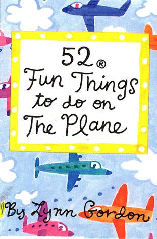 52 THINGS TO DO ON THE PLANE