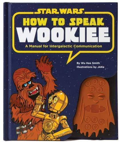 HOW TO SPEAK WOOKIEE