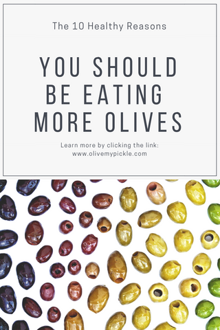 why you should eat more olives, 10 healthy reasons