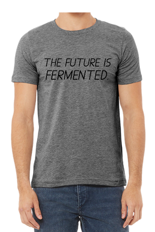 The Future Is Fermented Unisex T-Shirt In Dark Heather Grey