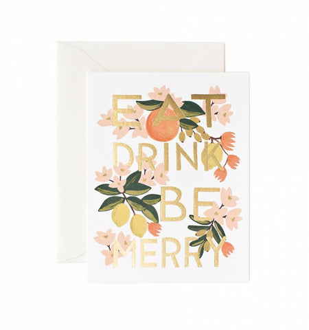 Eat Drink & Be Merry Greeting Card - Planning Pretty